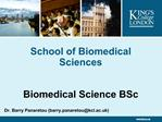 School of Biomedical Sciences    Biomedical Science BSc