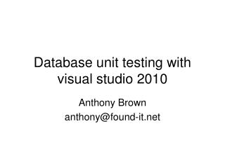 Database unit testing with visual studio 2010