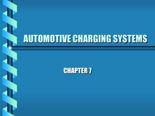 AUTOMOTIVE CHARGING SYSTEMS