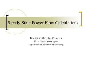 Steady State Power Flow Calculations
