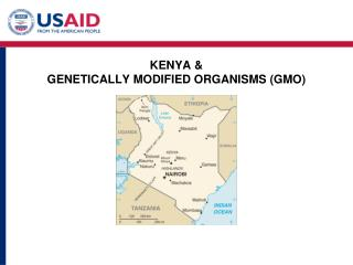 KENYA  GENETICALLY MODIFIED ORGANISMS GMO