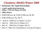 Chemistry 48101 Winter 2009