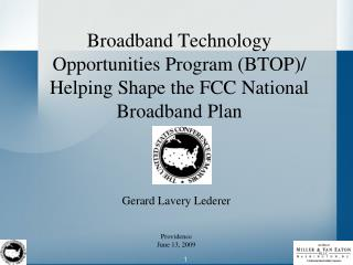 Broadband Technology Opportunities Program BTOP