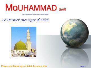 MoUHAMMAD SAW Paix et B n dictions d Allah sur lui et sa Sainte Post rit