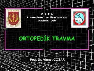 G  A  T  A Anesteziyoloji  ve  Reanimasyon Anabilim  Dali