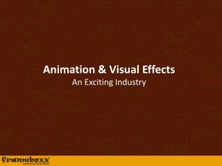 Animation  Visual Effects An Exciting Industry