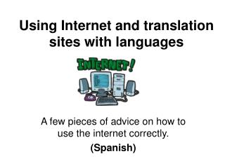 Using Internet and translation sites with languages
