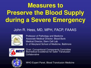 Measures to  Preserve the Blood Supply during a Severe Emergency