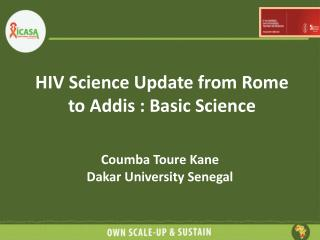 HIV Science Update from Rome to Addis : Basic Science
