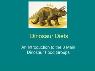 Dinosaur Diets