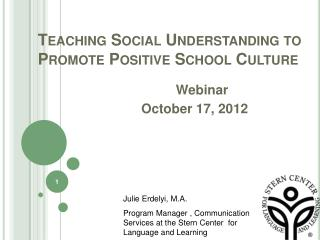 Teaching Social Understanding to Promote Positive School Culture