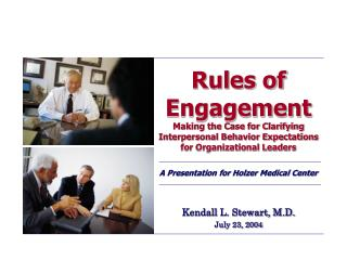 Rules of Engagement Making the Case for Clarifying Interpersonal Behavior Expectations for Organizational Leaders  A Pre