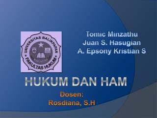 Tomic Minzathu Juan S. Hasugian A. Epsony Kristian S