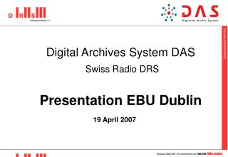 Digital Archives System DAS