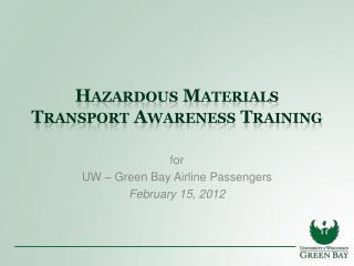 Hazardous Materials Transport Awareness Training