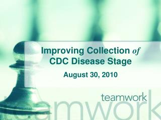 Improving Collection of CDC Disease Stage