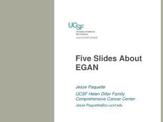 Five Slides About EGAN