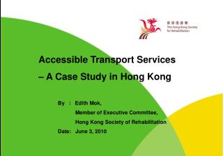Accessible Transport Services    A Case Study in Hong Kong