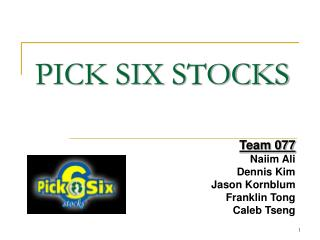 PICK SIX STOCKS