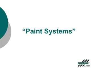 """Paint Systems"""