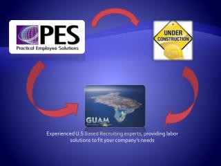 Experienced U.S Based Recruiting experts, providing labor solutions to fit your company s needs