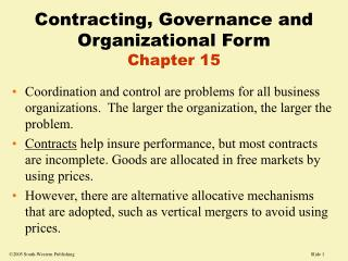 Contracting, Governance and Organizational Form Chapter 15