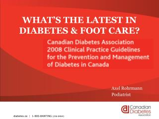 WHAT S THE LATEST IN  DIABETES  FOOT CARE