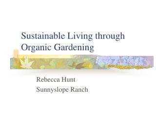 Sustainable Living through Organic Gardening