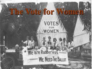 The Vote for Women
