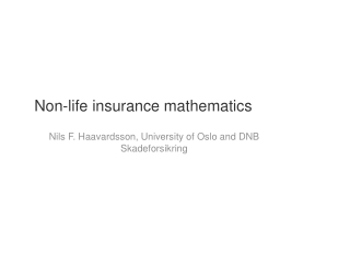 Life Insurance and the Theory of Insurance