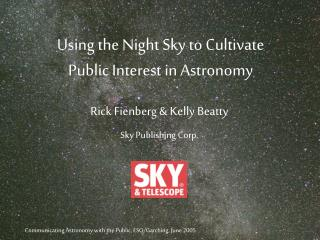 Using the Night Sky to Cultivate Public Interest in Astronomy