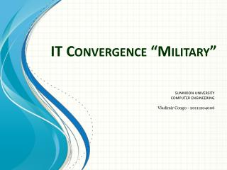 IT Convergence  Military