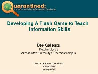 Developing A Flash Game to Teach Information Skills