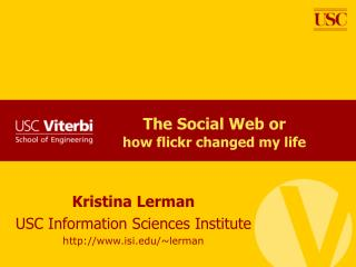 The Social Web or  how flickr changed my life