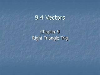 9.4 Vectors