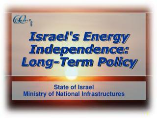 Israels Energy Independence: Long-Term Policy