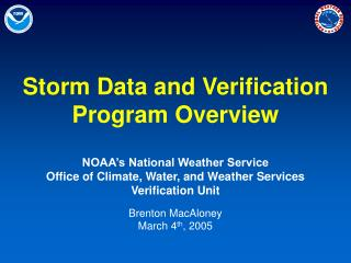 Storm Data and Verification Program Overview