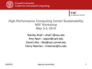 High Performance Computing Center Sustainability NSF Workshop May 3-5, 2010