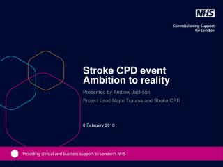 Stroke CPD event Ambition to reality