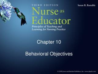 Chapter 10                                   Behavioral Objectives