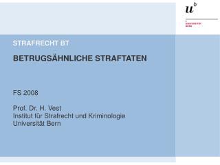 STRAFRECHT BT   BETRUGS HNLICHE STRAFTATEN