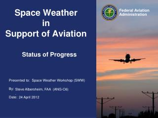 Space Weather   in Support of Aviation
