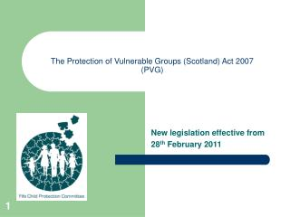 The Protection of Vulnerable Groups Scotland Act 2007 PVG