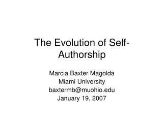 The Evolution of Self-Authorship