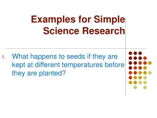 Examples for Simple Science Research