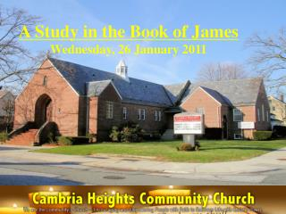 A Study in the Book of James Wednesday, 26 January 2011