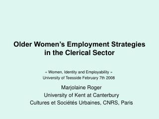 Older Women s Employment Strategies in the Clerical Sector