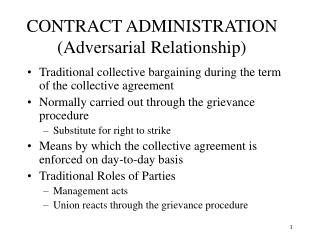 CONTRACT ADMINISTRATION Adversarial Relationship