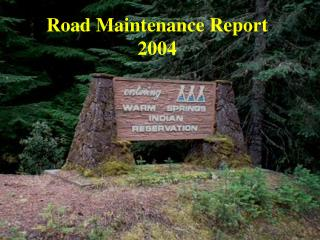 Road Maintenance Report 2004