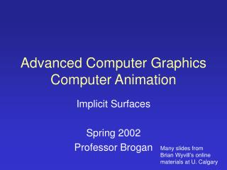 Advanced Computer Graphics Computer Animation